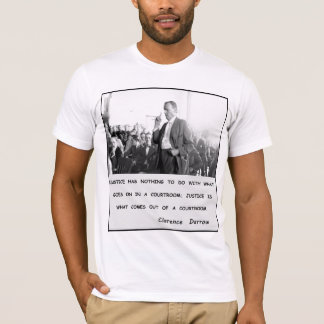 Clarence Darrow Justice Goes Out of Courtroom T-Shirt