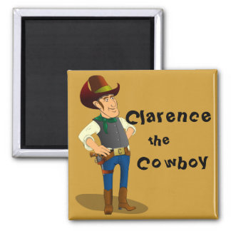 Clarence the Cowboy Square Magnet