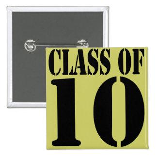 Class of 10 Class of 2010 Buttons