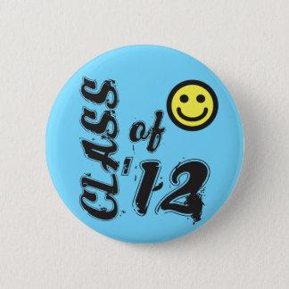 Class of '12 - Senior Class of 2012 6 Cm Round Badge