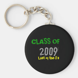 CLASS OF, 2009, Last of the 0's Key Ring