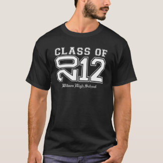 Class of 2012 White (enter school's name) T-Shirt