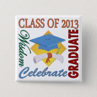Class of 2013 15 cm square badge