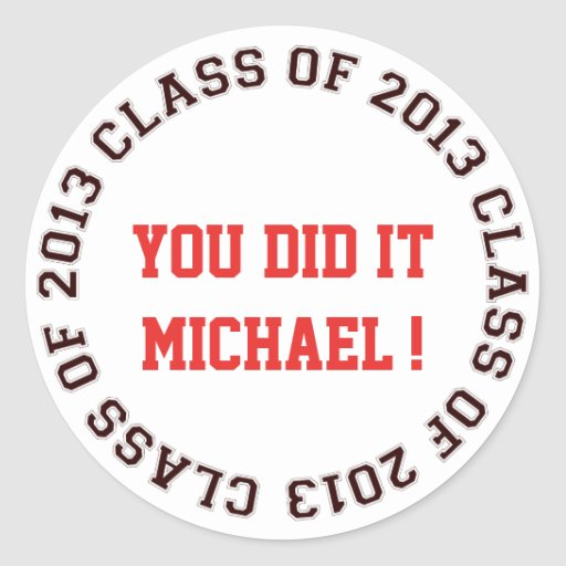 Class of 2013 school college graduation gift tag round sticker