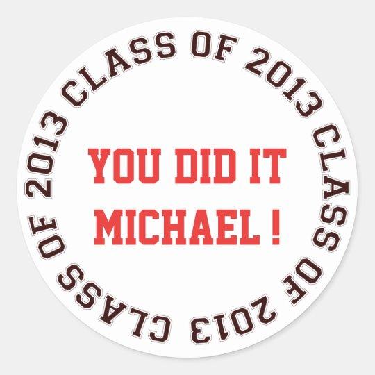 Class of 2013 school college graduation gift tag round sticker