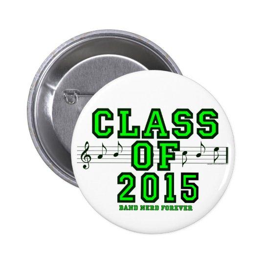 Class Of 2015 6 Cm Round Badge