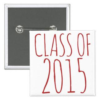 Class of 2015 pinback button