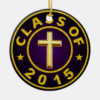 Class Of 2015 Christian Round Ceramic Decoration