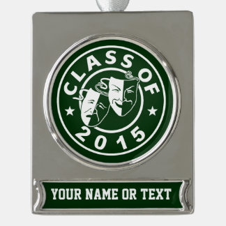 Class Of 2015 Drama Silver Plated Banner Ornament