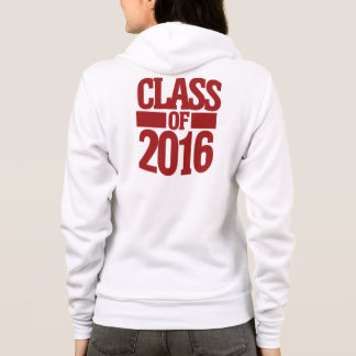 Class of 2016 hoodie