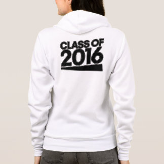 Class of 2016 open house hoodie