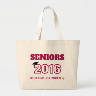 Class of 2016 - We're kind of a B16 deal Jumbo Tote Bag