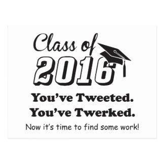 """Class of 2016 """"You've Tweeted You've Twerked"""" Postcard"""