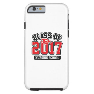 Class Of 2017 Nursing Tough iPhone 6 Case