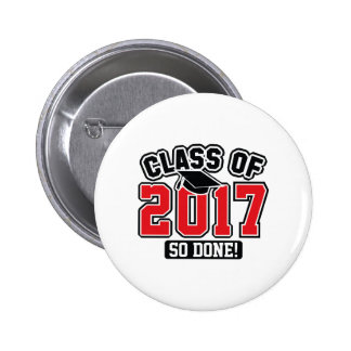 Class Of 2017 So Done! 6 Cm Round Badge