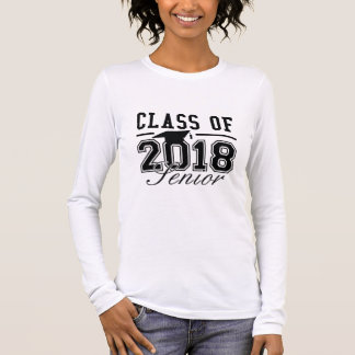 Class Of 2018 Senior Long Sleeve T-Shirt
