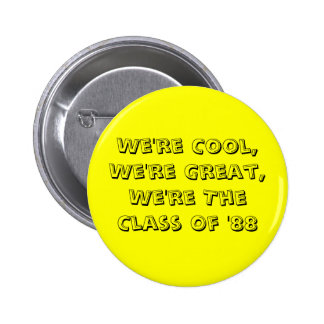 Class of '88 button
