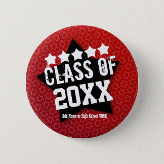 Class of ANY YEAR Graduation V05A 6 Cm Round Badge