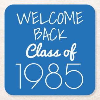 Class Reunion | Welcome Back Square Paper Coaster