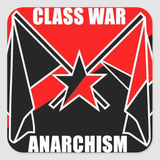 Class War Anarchism Square Stickers
