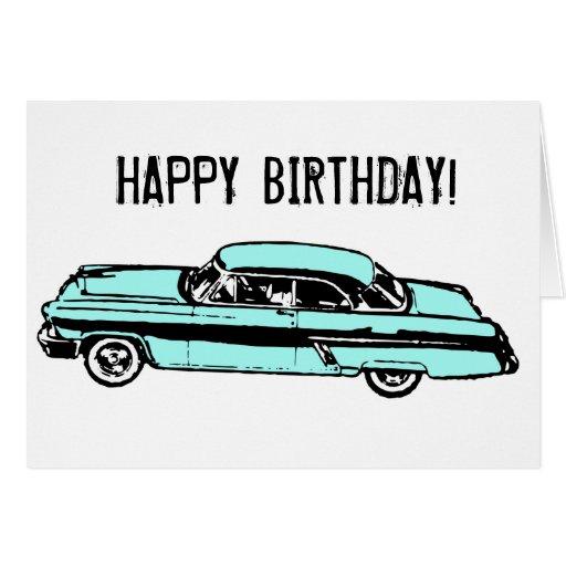 Classic Car HAPPY BIRTHDAY! Greeting Cards