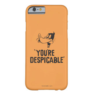 """Classic DAFFY DUCK™ """"You're Despicable"""" Barely There iPhone 6 Case"""