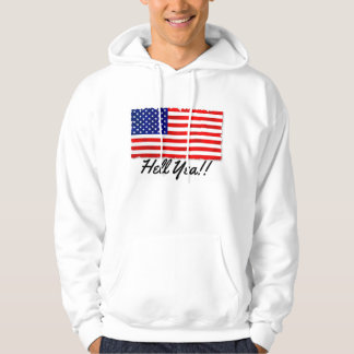 """Classic Hoodie with patriotic flag and """"Hell Yea!!"""
