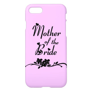 Classic Mother of the Bride iPhone 7 Case