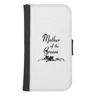 Classic Mother of the Groom Galaxy S4 Wallet