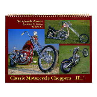 Classic Motorcycle Choppers II 2015.. Calendar