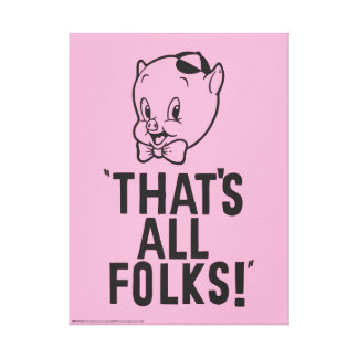 "Classic Porky Pig ""That's All Folks!"" Canvas Print"