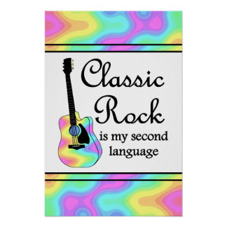 Classic Rock is my second language Poster
