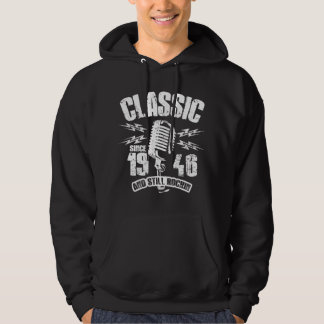 Classic Since 1946 And Still Rockin Hoodie