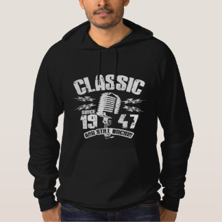 Classic Since 1947 And Still Rockin Hoodie
