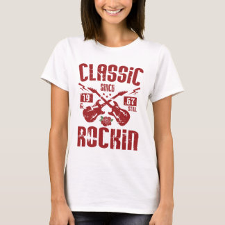 Classic Since 1967 & Still Rockin' T-Shirt
