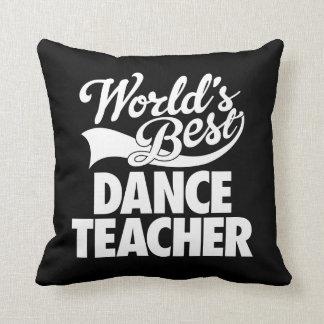Classic World's Best Dance Teacher Black Throw Pillow