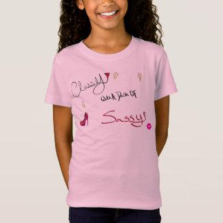 Classy and Sassy! T-Shirt