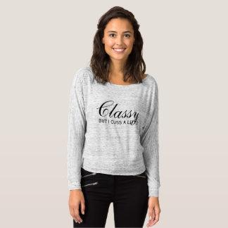 Classy but I cuss a little T-Shirt