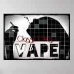 Classy Chics Vape Chequered Pattern Grunge Poster