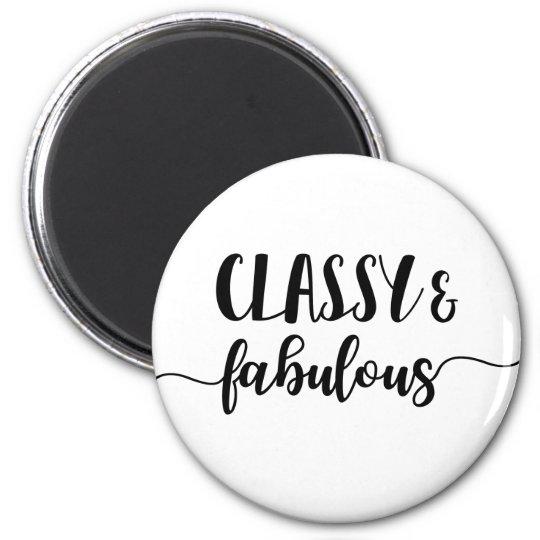 Classy & Fabulous 6 Cm Round Magnet