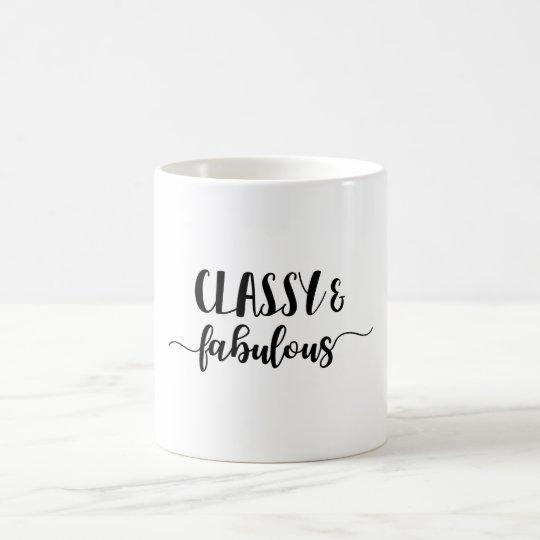 Classy & Fabulous Coffee Mug