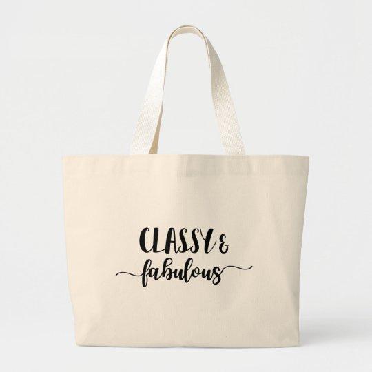 Classy & Fabulous Large Tote Bag