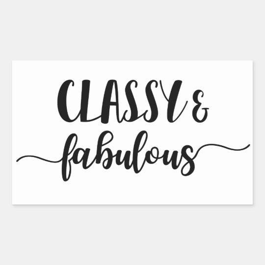 Classy & Fabulous Rectangular Sticker
