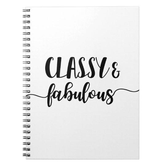 Classy & Fabulous Spiral Note Book