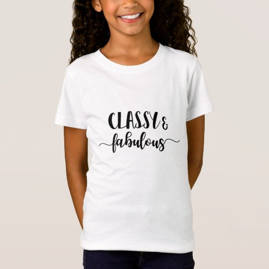 Classy & Fabulous T-Shirt