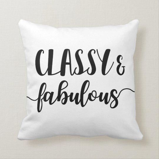 Classy & Fabulous Throw Pillow