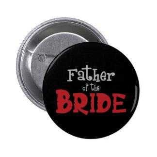 Classy Father of Bride 6 Cm Round Badge