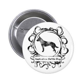 Classy Weathered Australian Cattle Dog 6 Cm Round Badge
