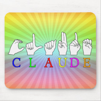 CLAUDE FINGERSPELLED ASL SIGN NAME MOUSE PAD