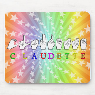 CLAUDETTE FINGERSPELLED ASL SIGN NAME MOUSE PAD